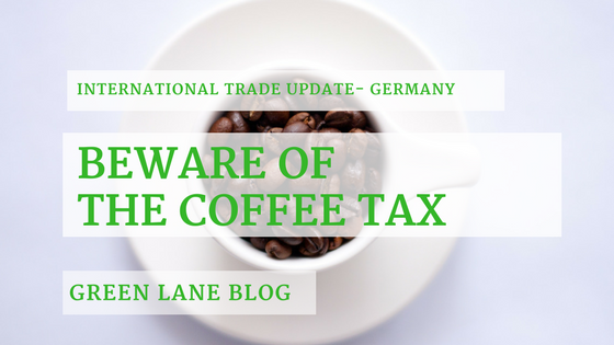 Green Lane - Coffee Tax in Germany - Blog post cover