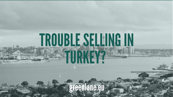 Trouble Selling in Turkey? Solutions to the additional EU customs duties and other trade barriers